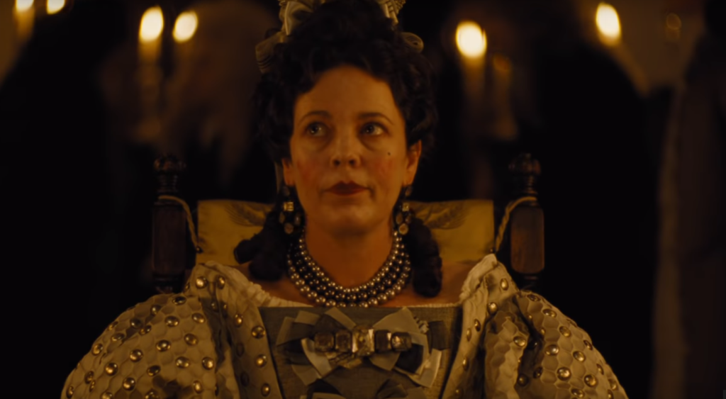 Queen Anne portrayed by Olivia Colman in The Favourite