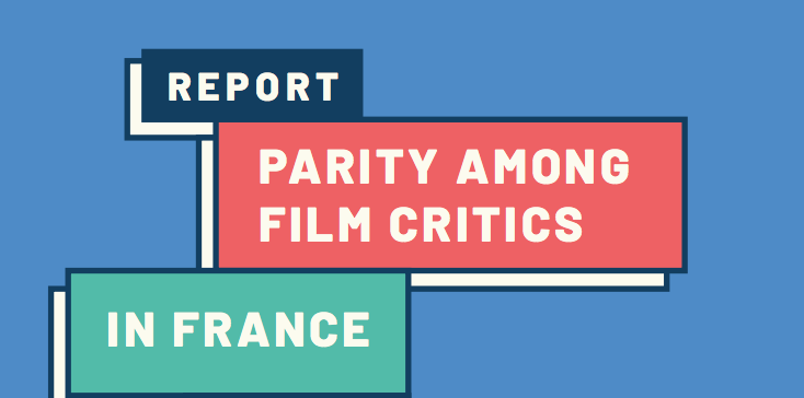 New Study From 5050 2020 Finds Significant Gender Gap In French Film Criticism Women And Hollywood